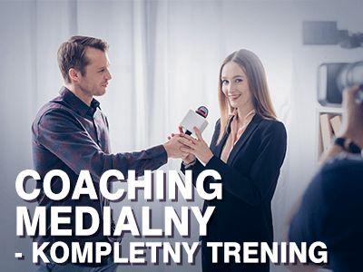 Coaching medialny – kompletny trening
